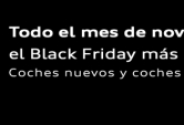Black Friday Volkswagen Audi Valencia